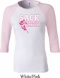 Sack Breast Cancer Ladies Raglan Shirt