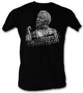 Sanford & Son T-shirt Redd Foxx Heres 5 Across Yo Lip Adult Black Tee