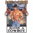 Save a Horse - Ride a Cowboy Funny Adult T-shirt Tee Shirt