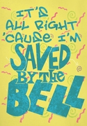 Saved By The Bell I'm Saved Shirts