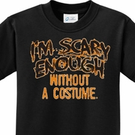 Scary Enough Kids Halloween Shirts
