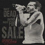 Scott Weiland Not Dead Shirts