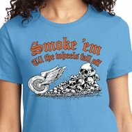 Smoke Em Ladies Biker Shirts