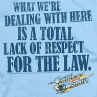 Smokey And The Bandit Lack Of Respect Shirts