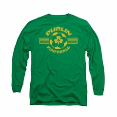 St. Patrick's Day Shirt Dublin Football Long Sleeve Kelly Green Tee T-Shirt