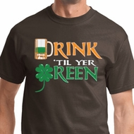 St Patricks Day Drink Til Yer Green Shirts