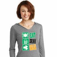 St Patricks Day Eat Drink Be Irish Ladies Tri Long Sleeve Hoodie