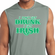 St Patricks Day I Don't Get Drunk Dry Wicking Sleeveless Shirt