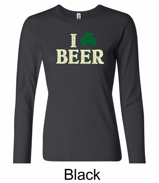 St patricks day ladies shirt i love beer long sleeve tee t for I love beer t shirt