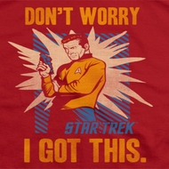 Star Trek I Got This Shirts