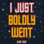 Star Trek - The Original Series Boldly Went Shirts
