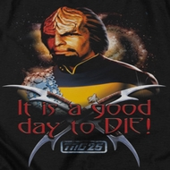 Star Trek - The Next Generation Good Day To Die Shirts