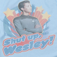 Star Trek - The Next Generation Shut Up Wesley Shirts
