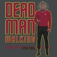 Star Treks - Shirt Dead Man Walking T-Shirts