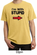Stupid Shirt I�m With Stupid Black Print Adult Pigment Dyed T-shirt