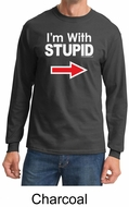 Stupid Shirt I�m With Stupid White Print Adult Long Sleeve Shirt