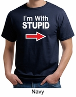 Stupid Shirt I�m With Stupid White Print Adult Organic T-shirt