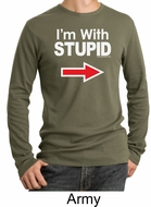 Stupid Shirt I�m With Stupid White Print Adult Thermal Shirt