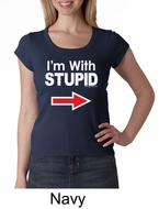 Stupid Shirt I�m With Stupid White Print Ladies Scoop Neck Shirt