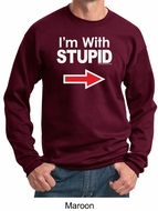 Stupid Sweatshirt I�m With Stupid White Print Adult Sweatshirt