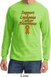 Support Leukemia Cancer Awareness Long Sleeve