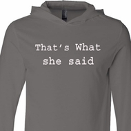 Thats What She Said Mens Lightweight Hoodie