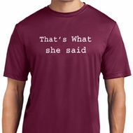 Thats What She Said Mens Shirts