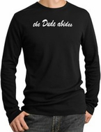 The Dude Abides Long Sleeve Thermal T-Shirt