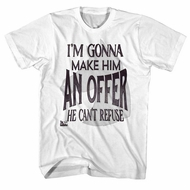 The GodFather Shirt An Offer He Can�t Refuse White T-Shirt
