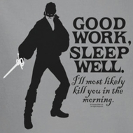 The Princess Bride Good Work Shirts