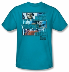 The Six Million Dollar Man Shirt Better Stronger Adult Turquoise Tee