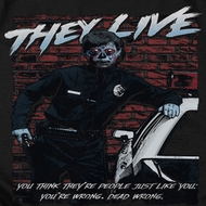 They Live Dead Wrong Shirts