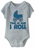 This Is How I Roll Stroller Funny Baby Romper Grey Infant Babies Creeper