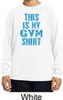 This Is My Gym Shirt Kids Dry Wicking Long Sleeve Shirt