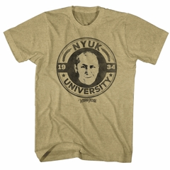 Three Stooges Shirt NYUK University 1934 Sand T-Shirt