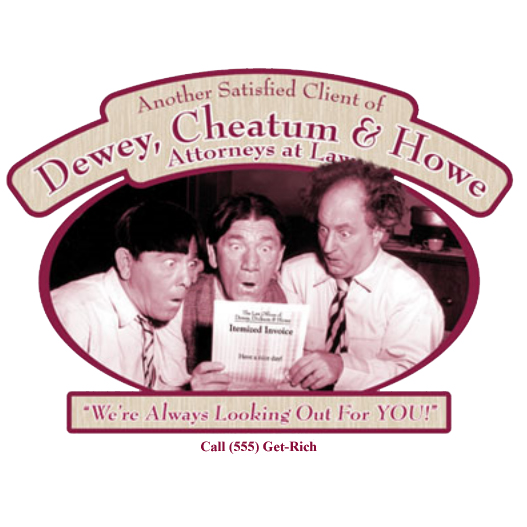 Dewey Cheatem And Howe >> Three Stooges T-shirts Funny Attorneys At Law Tee Shirts ...