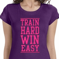 Train Hard Win Easy Ladies Fitness Shirts