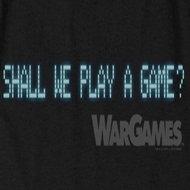 WarGames Shall We Play A Game? Shirts