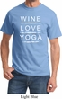 Wine Love Yoga Adult Shirt