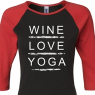 Wine Love Yoga Ladies Raglan Shirt