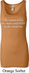 World Revolves Around Me Ladies Longer Length Tank Top
