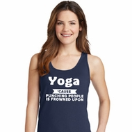 Yoga Cause Punching People is Frowned Upon Ladies Tank Top