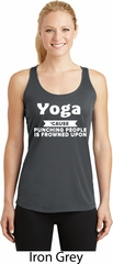 Yoga Funny Saying Ladies Moisture Wicking Racerback Tank top