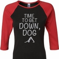 Yoga Get Down Dog Ladies Raglan Shirt