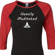Yoga Heavily Meditated Ladies Raglan Shirt