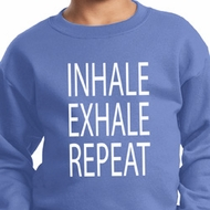 Yoga Inhale Exhale Repeat Kids Sweatshirt
