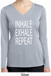 Yoga Inhale Exhale Repeat Ladies Dry Wicking Long Sleeve Shirt