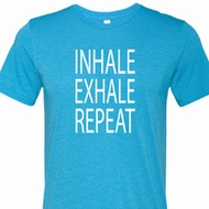 Yoga Inhale Exhale Repeat Mens Tri Blend Crewneck Shirt