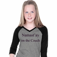 Yoga Namastay Home on the Couch Girls Three Quarter Sleeve V-Neck