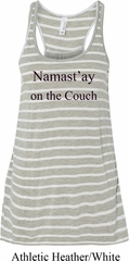 Yoga Namastay Home on the Couch Ladies Flowy Racerback Tanktop